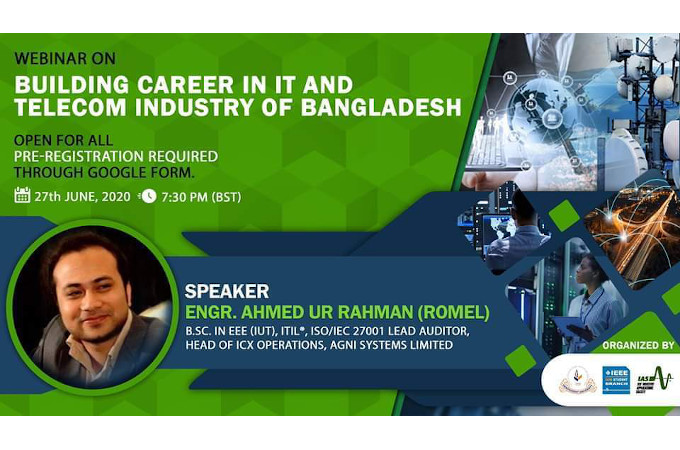 http://www.iub.edu.bd/articles/index/1597/IEEE-IUB-SB-Organized-Webinar-on-Building-Career-in-IT-and-Telecom-Industry-of-Bangladesh